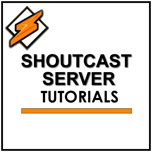 SHOUTCAST server tutorials